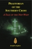 Praetorian of the Southern Cross, A Tale of the New West
